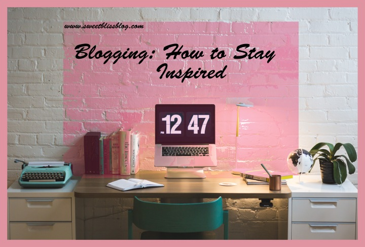 Blogging-staying-inspired